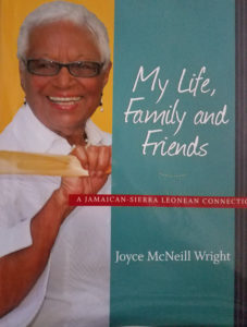 My Life, Family and Friends by Joyce McNeill Wright