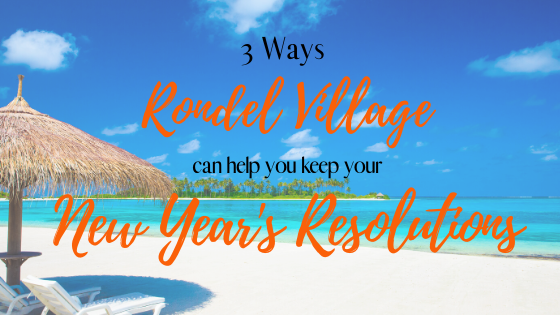 3 ways Rondel Village can help your keep your New Years resolutions.